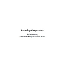 Aerator input requirements