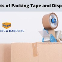 The Benefits of Packing Tape And Dispensers – What to Consider When Choosing the Right Packing Equipment.
