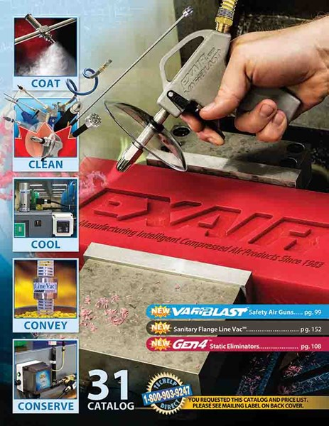 EXAIR's new Catalogue 31 includes new products, technical data, photos and drawings to help you with your application.