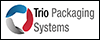 Trio Packaging Systems