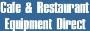 Cafe & Restaurant Equipment Direct