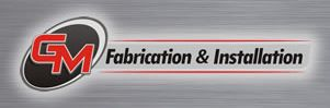 GM Fabrication & Installation