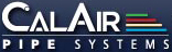 Calair Pipe Systems