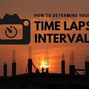 How To Determine Your Time Lapse Interval
