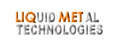 Liquid Metal Technologies
