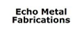 Echo Metal Fabrications