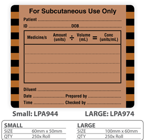 "Medical Label ""For Subcutaneous Use Only"""