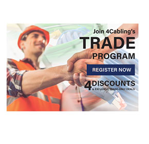 Save big on your equipment purchase with the 4Cabling Trade Program