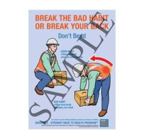 Break the habit or break your back - Don't Bend