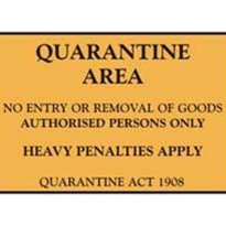 Safety Signs - Quarantine Signs