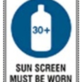 School Sign | 'Sun screen must be worn'