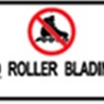 School Sign | 'No Rollerblades'