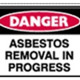 Danger Sign | 'Asbestos removal in progress'