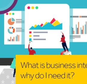 What is business intelligence and why do I need it?